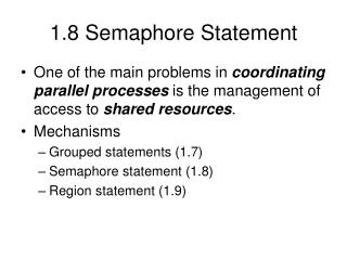 1.8 Semaphore Statement