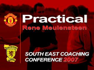 SOUTH EAST COACHING CONFERENCE