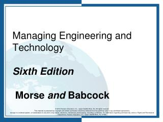 Managing Engineering and Technology   Sixth Edition Morse  and  Babcock