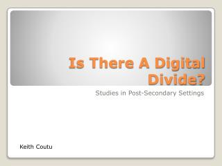 Is There A Digital Divide?