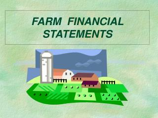 FARM  FINANCIAL STATEMENTS