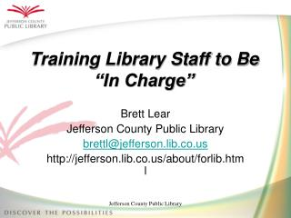 "Training Library Staff to Be ""In Charge"""