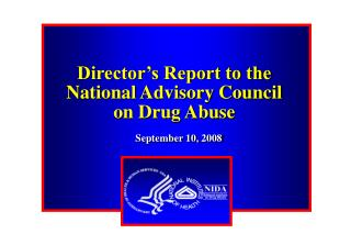 Director's Report to the National Advisory Council on Drug Abuse