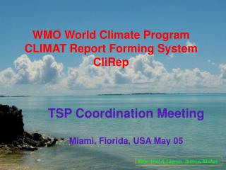 WMO World Climate Program CLIMAT Report Forming System CliRep
