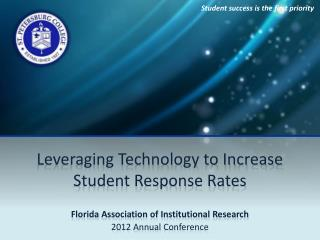 Leveraging Technology to Increase Student Response Rates