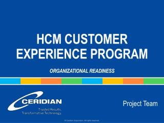 HCM Customer Experience Program organizational readiness