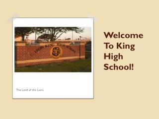 Welcome To King High School!