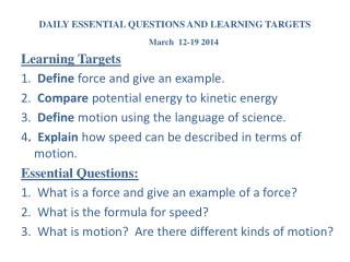 DAILY ESSENTIAL QUESTIONS AND LEARNING TARGETS