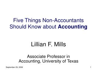 Five Things Non-Accountants Should Know about  Accounting