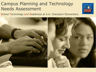 Campus Planning and Technology  Needs Assessment