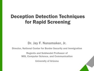 Deception Detection Techniques for Rapid Screening