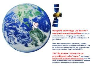 After signing up for Life Beacon™ services  you will be given access to the online portal.