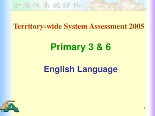 Territory-wide System Assessment 2005