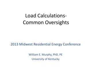 Load Calculations- Common Oversights