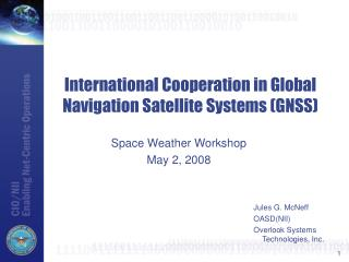 International Cooperation in Global Navigation Satellite Systems (GNSS)