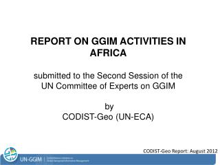 CODIST-Geo Report: August 2012