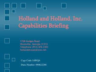 Holland and Holland, Inc. Capabilities Briefing