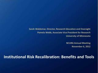 Institutional Risk Recalibration: Benefits and Tools