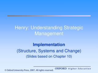 Henry: Understanding Strategic Management
