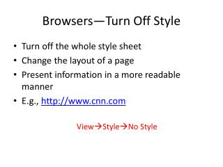 Browsers—Turn Off Style