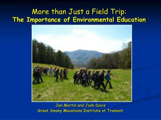 More than Just a Field Trip: The Importance of Environmental Education