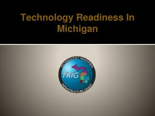 Technology Readiness In Michigan