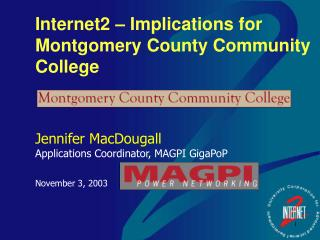 Internet2 – Implications for Montgomery County Community College