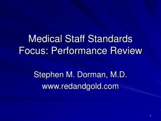 Medical Staff Standards Focus: Performance Review
