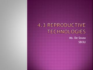 4.3 reproductive technologies