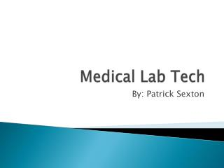 Medical Lab Tech