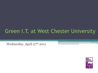 Green I.T. at West Chester University