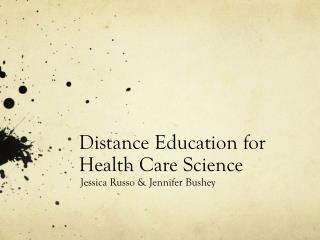 Distance Education for Health Care Science