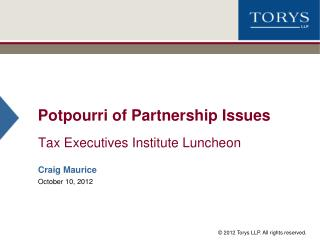 Potpourri of Partnership Issues