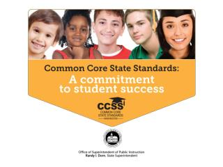 Common Core State Standards  Big Ideas   ENGLISH LANGUAGE ARTS August, 2011
