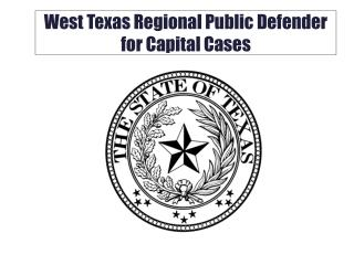 West Texas Regional Public Defender for Capital Cases