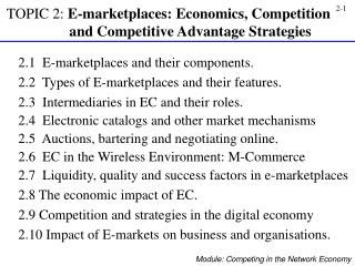 2.1  E-marketplaces and their components. 2.2  Types of E-marketplaces and their features.