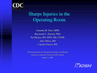 Sharps Injuries in the  Operating Room