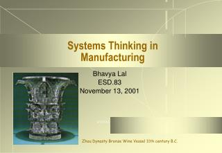 Systems Thinking in  Manufacturing