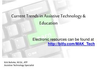 Current Trends in Assistive Technology & Education