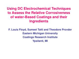 Using DC Electrochemical Techniques to Assess the Relative Corrosiveness of water-Based Coatings and their Ingredients