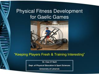 Physical Fitness Development  for Gaelic Games