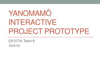 Yanomamö  interactive project Prototype