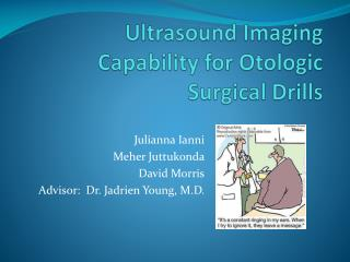 Ultrasound Imaging Capability for Otologic Surgical Drills