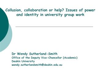 Collusion, collaboration or help? Issues of power and identity in university group work