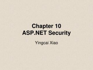Chapter 10 ASP.NET Security