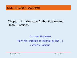 Chapter 11 –  Message Authentication and Hash Functions