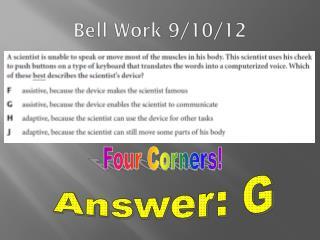 Bell Work 9/10/12