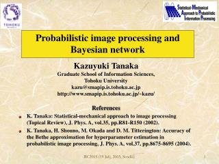 Probabilistic image processing and Bayesian network