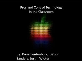 Pros and Cons of Technology in the Classroom