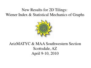 New Results for 2D  Tilings :  Wiener Index & Statistical Mechanics of Graphs
